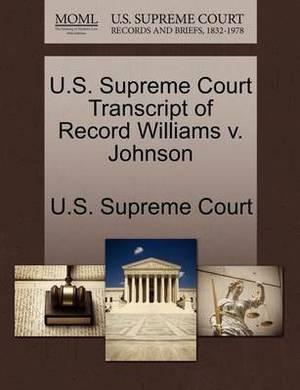 U.S. Supreme Court Transcript of Record Williams V. Johnson