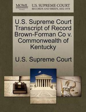 U.S. Supreme Court Transcript of Record Brown-Forman Co V. Commonwealth of Kentucky