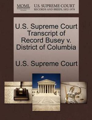 U.S. Supreme Court Transcript of Record Busey V. District of Columbia
