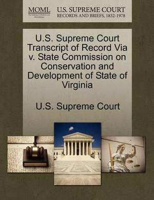 U.S. Supreme Court Transcript of Record Via V. State Commission on Conservation and Development of State of Virginia
