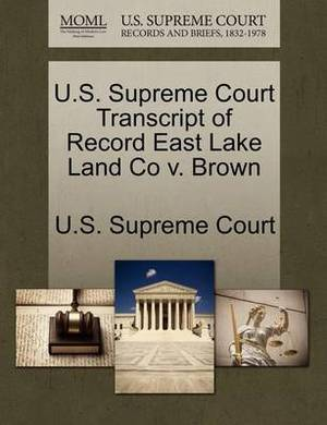 U.S. Supreme Court Transcript of Record East Lake Land Co V. Brown