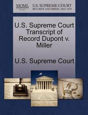 U.S. Supreme Court Transcript of Record DuPont V. Miller