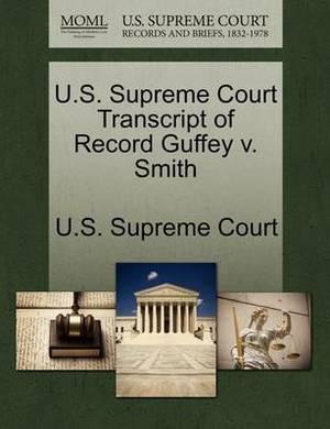 U.S. Supreme Court Transcript of Record Guffey V. Smith