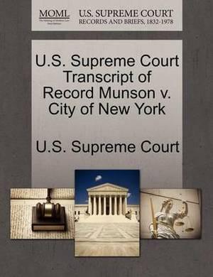 U.S. Supreme Court Transcript of Record Munson V. City of New York