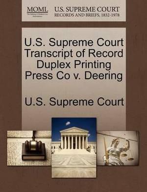 U.S. Supreme Court Transcript of Record Duplex Printing Press Co V. Deering