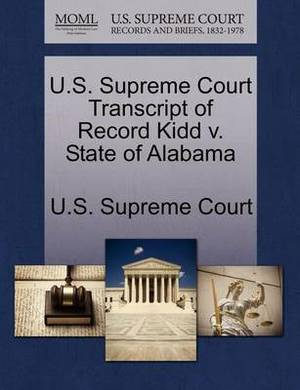 U.S. Supreme Court Transcript of Record Kidd V. State of Alabama
