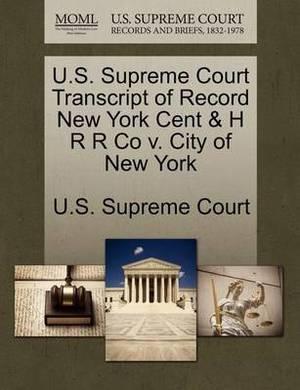 U.S. Supreme Court Transcript of Record New York Cent & H R R Co V. City of New York
