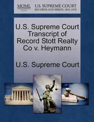 U.S. Supreme Court Transcript of Record Stott Realty Co V. Heymann
