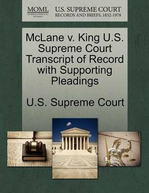 McLane V. King U.S. Supreme Court Transcript of Record with Supporting Pleadings