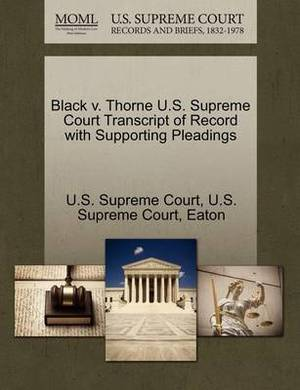 Black V. Thorne U.S. Supreme Court Transcript of Record with Supporting Pleadings