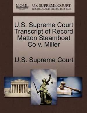 U.S. Supreme Court Transcript of Record Matton Steamboat Co V. Miller