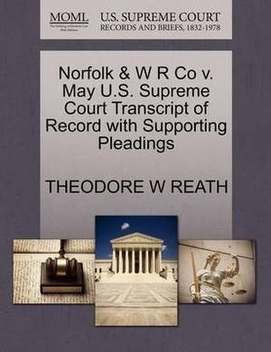Norfolk & W R Co V. May U.S. Supreme Court Transcript of Record with Supporting Pleadings