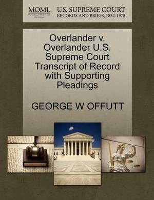 Overlander V. Overlander U.S. Supreme Court Transcript of Record with Supporting Pleadings