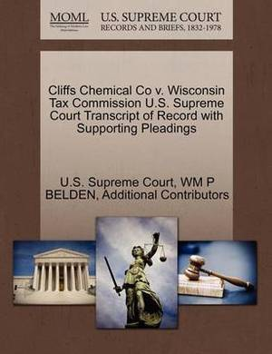 Cliffs Chemical Co V. Wisconsin Tax Commission U.S. Supreme Court Transcript of Record with Supporting Pleadings