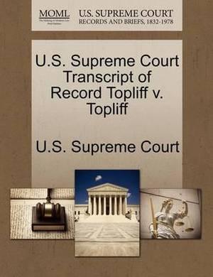 U.S. Supreme Court Transcript of Record Topliff V. Topliff