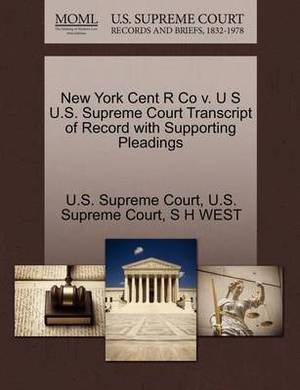 New York Cent R Co V. U S U.S. Supreme Court Transcript of Record with Supporting Pleadings