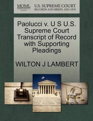 Paolucci V. U S U.S. Supreme Court Transcript of Record with Supporting Pleadings