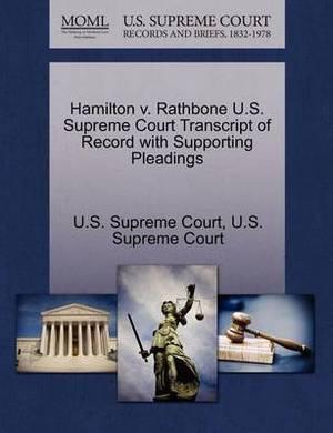 Hamilton V. Rathbone U.S. Supreme Court Transcript of Record with Supporting Pleadings