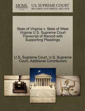 State of Virginia V. State of West Virginia U.S. Supreme Court Transcript of Record with Supporting Pleadings