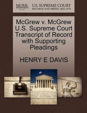 McGrew V. McGrew U.S. Supreme Court Transcript of Record with Supporting Pleadings