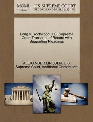 Long V. Rockwood U.S. Supreme Court Transcript of Record with Supporting Pleadings