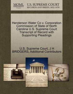 Henderson Water Co V. Corporation Commission of State of North Carolina U.S. Supreme Court Transcript of Record with Supporting Pleadings
