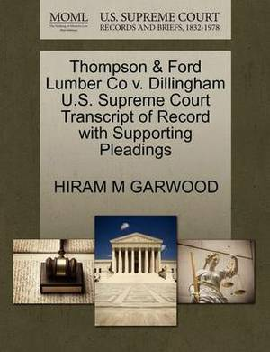 Thompson & Ford Lumber Co V. Dillingham U.S. Supreme Court Transcript of Record with Supporting Pleadings