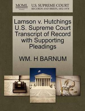 Lamson V. Hutchings U.S. Supreme Court Transcript of Record with Supporting Pleadings