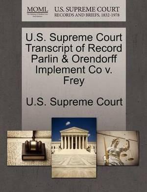U.S. Supreme Court Transcript of Record Parlin & Orendorff Implement Co V. Frey