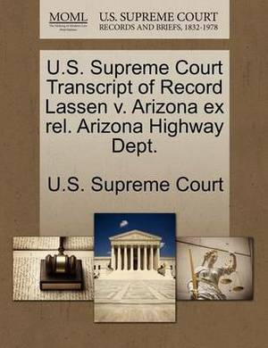 U.S. Supreme Court Transcript of Record Lassen V. Arizona Ex Rel. Arizona Highway Dept.