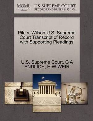 Pile V. Wilson U.S. Supreme Court Transcript of Record with Supporting Pleadings