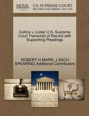 Collins V. Loisel U.S. Supreme Court Transcript of Record with Supporting Pleadings