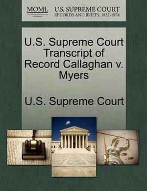 U.S. Supreme Court Transcript of Record Callaghan V. Myers