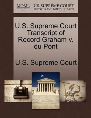 U.S. Supreme Court Transcript of Record Graham V. Du Pont