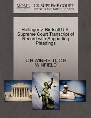 Hallinger V. Birdsall U.S. Supreme Court Transcript of Record with Supporting Pleadings
