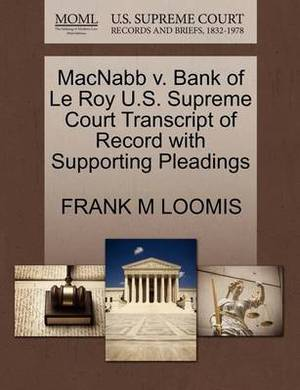Macnabb V. Bank of Le Roy U.S. Supreme Court Transcript of Record with Supporting Pleadings