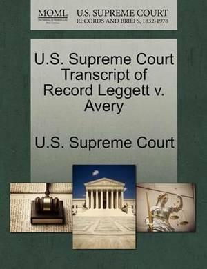U.S. Supreme Court Transcript of Record Leggett V. Avery