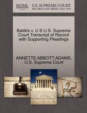 Baldini V. U S U.S. Supreme Court Transcript of Record with Supporting Pleadings