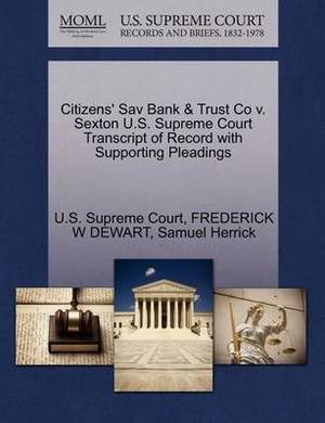 Citizens' Sav Bank & Trust Co V. Sexton U.S. Supreme Court Transcript of Record with Supporting Pleadings