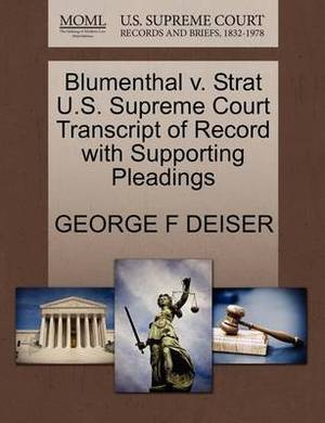 Blumenthal V. Strat U.S. Supreme Court Transcript of Record with Supporting Pleadings