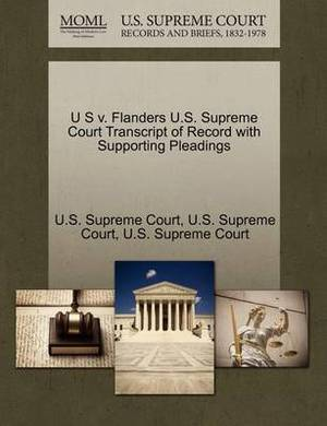 U S V. Flanders U.S. Supreme Court Transcript of Record with Supporting Pleadings