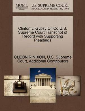 Clinton V. Gypsy Oil Co U.S. Supreme Court Transcript of Record with Supporting Pleadings