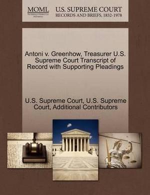 Antoni V. Greenhow, Treasurer U.S. Supreme Court Transcript of Record with Supporting Pleadings
