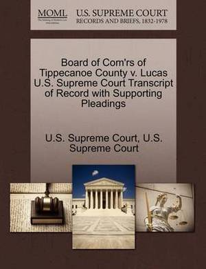 Board of Com'rs of Tippecanoe County V. Lucas U.S. Supreme Court Transcript of Record with Supporting Pleadings