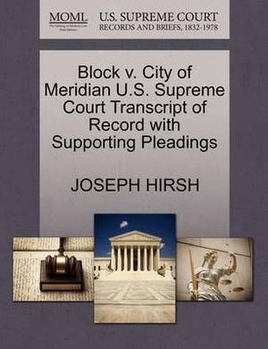 Block V. City of Meridian U.S. Supreme Court Transcript of Record with Supporting Pleadings