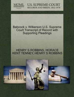 Babcock V. Wilkerson U.S. Supreme Court Transcript of Record with Supporting Pleadings