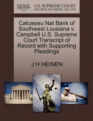 Calcasieu Nat Bank of Southwest Lousiana V. Campbell U.S. Supreme Court Transcript of Record with Supporting Pleadings