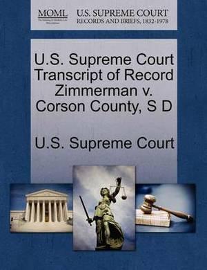 U.S. Supreme Court Transcript of Record Zimmerman V. Corson County, S D