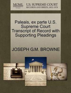 Paleais, Ex Parte U.S. Supreme Court Transcript of Record with Supporting Pleadings