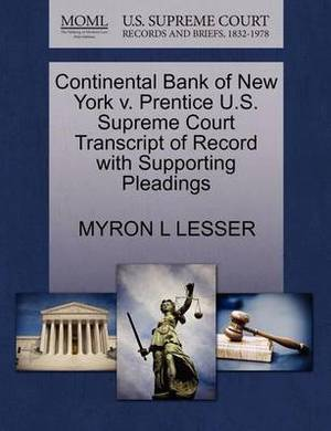 Continental Bank of New York V. Prentice U.S. Supreme Court Transcript of Record with Supporting Pleadings